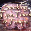 Lesley's Recipe Archive: Smoking Tips, Times and Temps