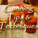 Lesley's Recipe Archive: Canning Tips & Techniques